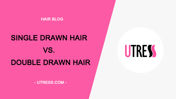 Single Drawn vs. Double Drawn Hair Extensions: What's the Difference?