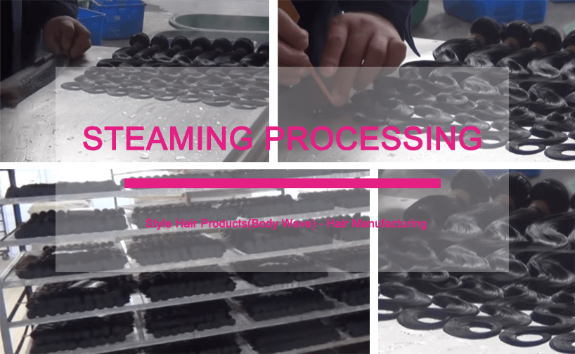 Steaming processing: hair manufacturing