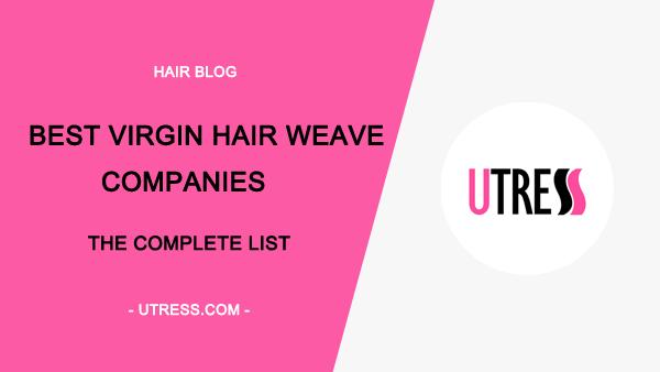 d0ebaa1cbf4 Best Virgin Hair Companies: The Complete List (Updated 2019)