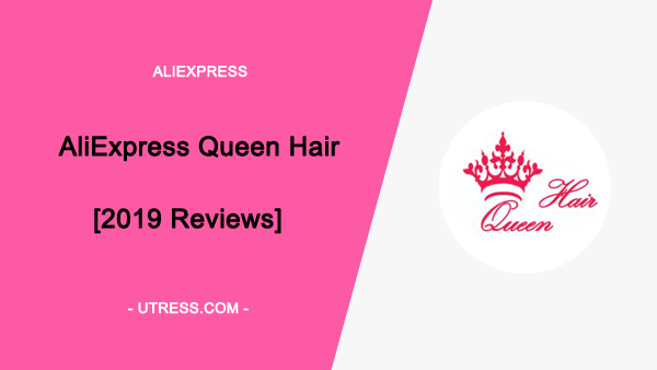 AliExpress Queen Hair Product  [2020 Reviews]