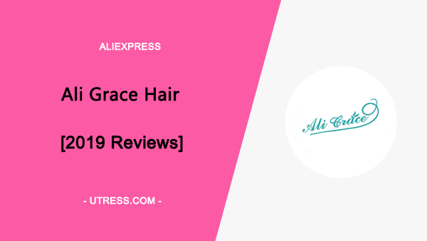 AliExpress Ali Grace Hair Reviews: The Definitive Guide [Updated 2020]