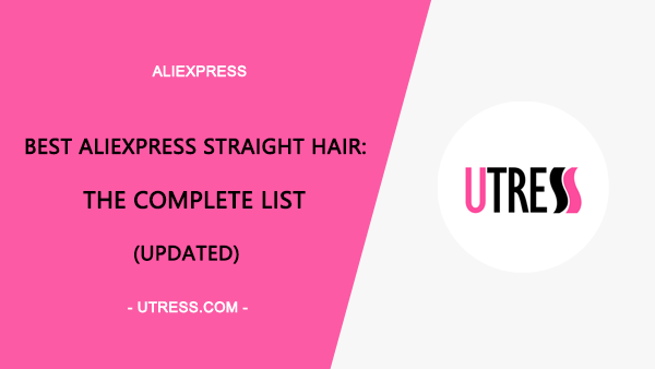 Best AliExpress Straight Hair: The Complete List(2020 Update)