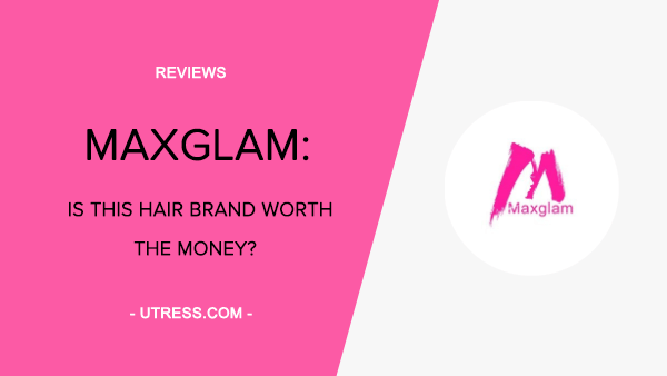 Maxglam Hair Review: Is Maxglam A Scam? (My Honest 2020 Review)